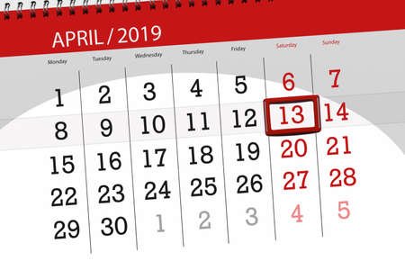 Calendar planner for month april 2019, deadline day, 13 saturday