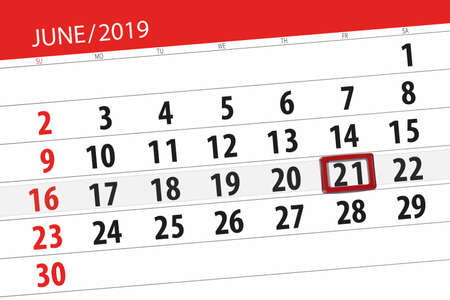 Calendar planner for the month june 2019, deadline day, 21, friday.
