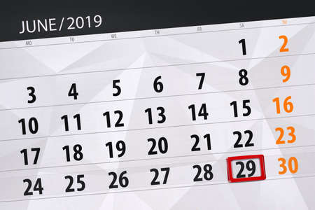 Calendar planner for the month june 2019, deadline day, 29, saturday.