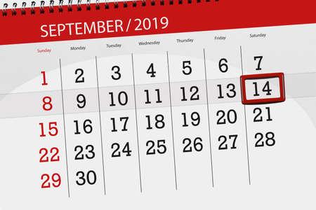 Calendar planner for the month september 2019, deadline day, 14, saturday. Zdjęcie Seryjne - 129304804