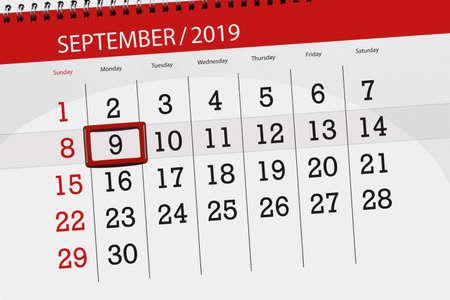Calendar planner for the month september 2019, deadline day, 9, monday. Zdjęcie Seryjne - 129304802