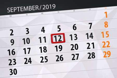 Calendar planner for the month september 2019, deadline day, 12, thursday. Zdjęcie Seryjne - 129304813