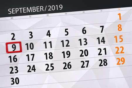Calendar planner for the month september 2019, deadline day, 9, monday. Zdjęcie Seryjne - 129304816