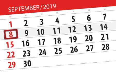 Calendar planner for the month september 2019, deadline day, 8, sunday. Zdjęcie Seryjne - 129304818