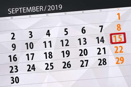 Calendar planner for the month september 2019, deadline day, 15, sunday. Zdjęcie Seryjne - 129304367