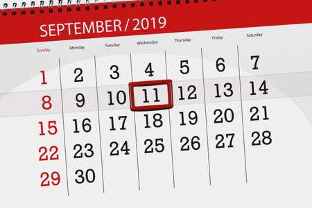 Calendar planner for the month september 2019, deadline day, 11, wednesday. Zdjęcie Seryjne - 129304452