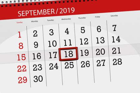 Calendar planner for the month september 2019, deadline day, 18, wednesday. Zdjęcie Seryjne - 129303556