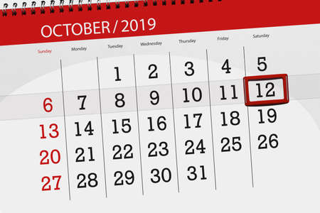Calendar planner for the month october 2019, deadline day, 12, saturday. 写真素材