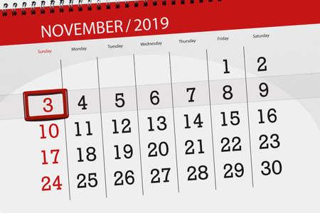 Calendar planner for the month november 2019, deadline day, 3, sunday. Zdjęcie Seryjne