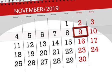 Calendar planner for the month november 2019, deadline day, 9, saturday.