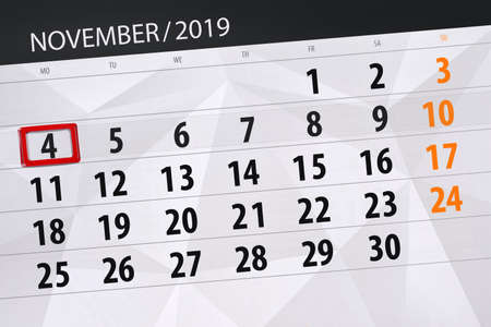 Calendar planner for the month november 2019, deadline day, 4, monday. Фото со стока