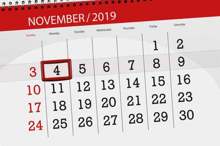 Calendar planner for the month november 2019, deadline day, 4, monday. Zdjęcie Seryjne