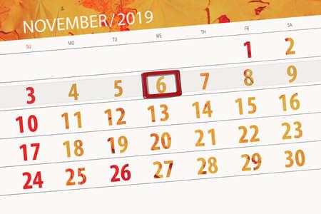 Calendar planner for the month november 2019, deadline day, 6, wednesday. Zdjęcie Seryjne
