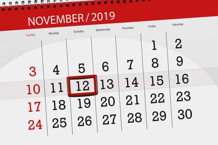 Calendar planner for the month november 2019, deadline day, 12, tuesday.