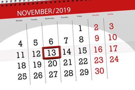 Calendar planner for the month november 2019, deadline day, 13, wednesday.