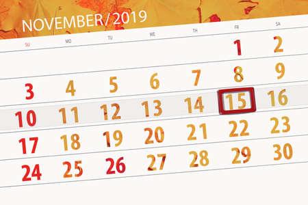 Calendar planner for the month november 2019, deadline day, 15, friday. Zdjęcie Seryjne