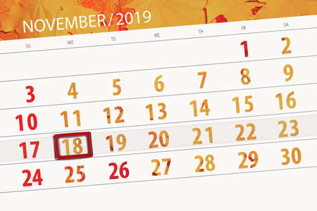 Calendar planner for the month november 2019, deadline day, 18, monday.