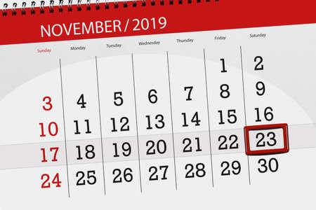 Calendar planner for the month november 2019, deadline day, 23, saturday. Zdjęcie Seryjne