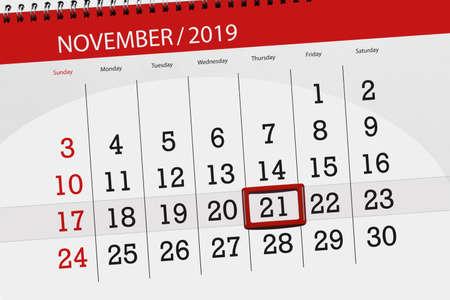 Calendar planner for the month november 2019, deadline day, 21, thursday.