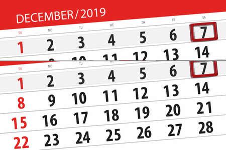 Calendar planner for the month december 2019, deadline day, 7, saturday.