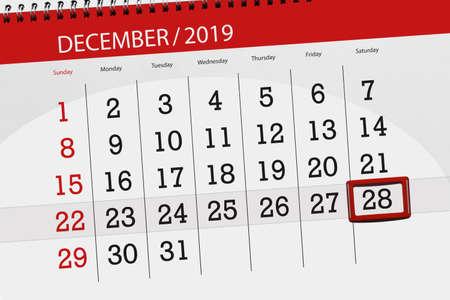 Calendar planner for the month december 2019, deadline day, 28, saturday.