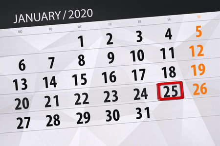 Calendar planner for the month january 2020, deadline day, 25, saturday.