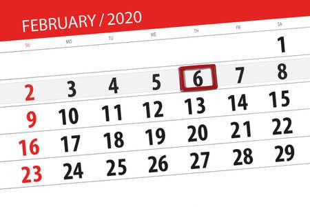 Calendar planner for the month february 2020, deadline day, 6, thursday.