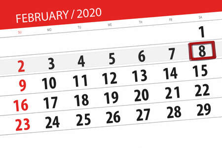 Calendar planner for the month february 2020, deadline day, 8, saturday.