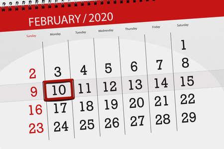 Calendar planner for the month february 2020, deadline day, 10, monday.