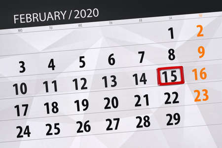 Calendar planner for the month february 2020, deadline day, 15, saturday. Фото со стока - 138039428