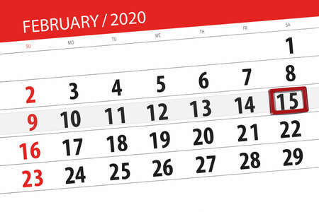 Calendar planner for the month february 2020, deadline day, 15, saturday. Фото со стока - 138039430