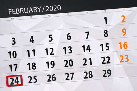 Calendar planner for the month february 2020, deadline day, 24, monday.