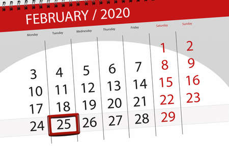 Calendar planner for the month february 2020, deadline day, 25, tuesday.