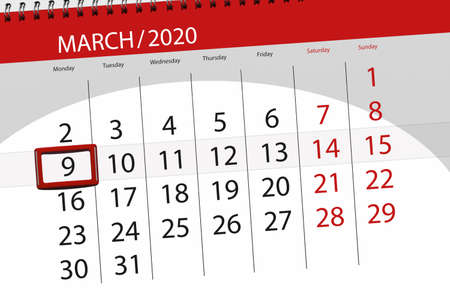 Calendar planner for the month march 2020, deadline day, 9, monday.