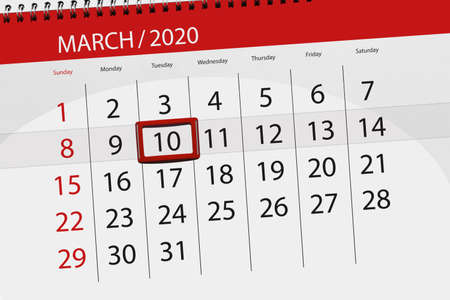 Calendar planner for the month march 2020, deadline day, 10, tuesday.