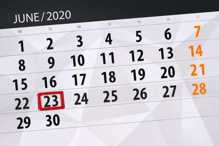 Calendar planner for the month june 2020, deadline day, 23, tuesday. Zdjęcie Seryjne