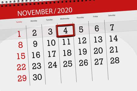 Calendar planner for the month november 2020, deadline day, 4, wednesday.