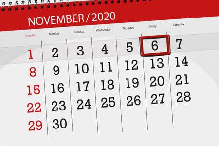 Calendar planner for the month november 2020, deadline day, 6, friday. 免版税图像