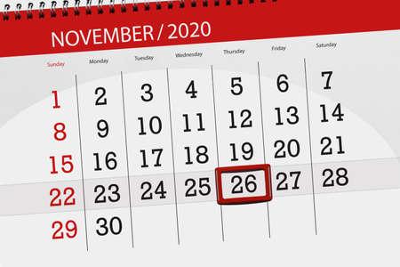 Calendar planner for the month november 2020, deadline day, 26, thursday.