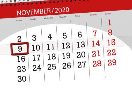Calendar planner for the month november 2020, deadline day, 9, monday.