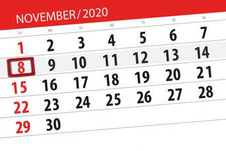 Calendar planner for the month november 2020, deadline day, 8, sunday. 免版税图像