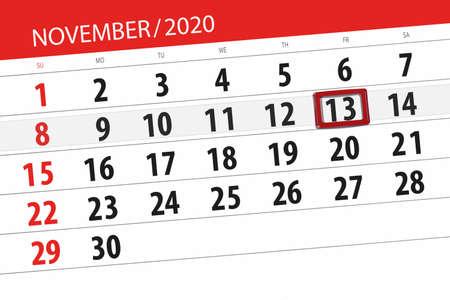 Calendar planner for the month november 2020, deadline day, 13, friday.