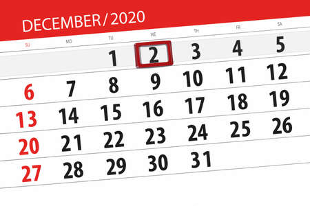 Calendar planner for the month december 2020, deadline day, 2, wednesday.