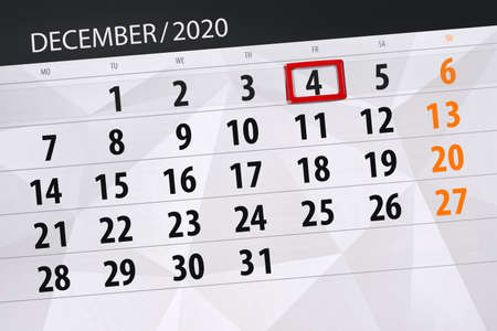Calendar planner for the month december 2020, deadline day, 4, friday.