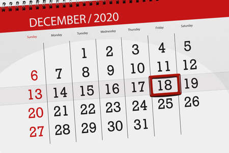 Calendar planner for the month december 2020, deadline day, 18, friday.