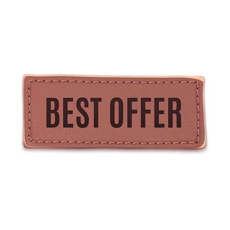 Best offer, old vintage handmade leather label.  Vector