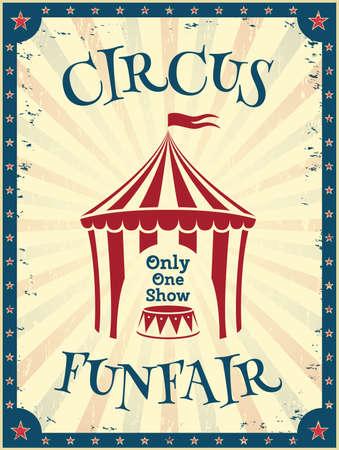 circo: Cartel del circo del vintage. Parque de Atracciones invitación a la feria. Ilustración del vector.