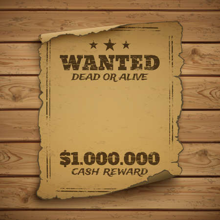 scroll: Wanted dead or alive. Wild west, grunge, old poster on wooden planks. Vector illustration.
