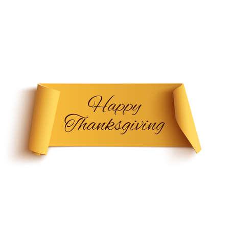 feliz: Acción de gracias feliz, bandera curva amarilla, aislado en fondo blanco. Ilustración del vector.