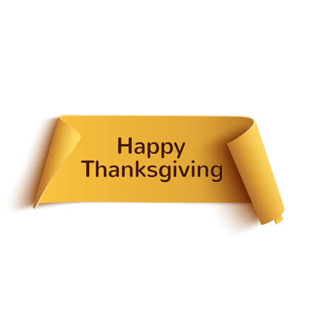 Happy thanksgiving, yellow curved banner, isolated on white background. Vector illustration. Stock Illustratie